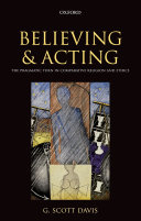Believing and Acting: The Pragmatic Turn in Comparative Religion and ...