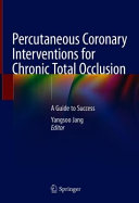 Percutaneous Coronary Interventions for Chronic Total Occlusion Book