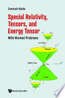 Special Relativity  Tensors  And Energy Tensor  With Worked Problems