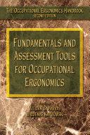 Fundamentals and Assessment Tools for Occupational Ergonomics