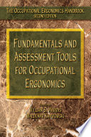 Fundamentals and Assessment Tools for Occupational Ergonomics