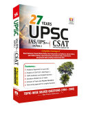 27 Years UPSC IAS  IPS Prelims  CSAT  Topic wise Solved Papers 2  1994   2020   and Practice Questions with Detailed Solutions