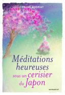 Pdf Méditations heureuses sous un cerisier du Japon Telecharger
