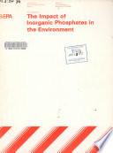 The impact of inorganic phosphates in the environment Pdf/ePub eBook