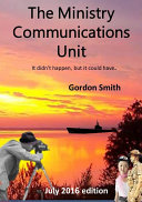 The Ministry Communications Unit