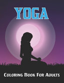 Yoga Coloring Book For Adults