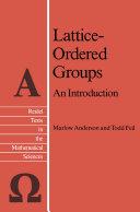 Lattice Ordered Groups