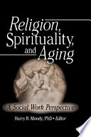Religion, Spirituality, and Aging