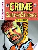 The EC Archives  Crime SuspenStories Volume 4