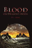 BLOOD ON DRAGON'S MOON ebook