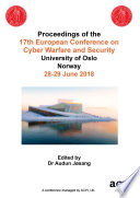 ECCWS 2018 17th European Conference on Cyber Warfare and Security V2