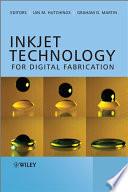 Inkjet Technology for Digital Fabrication