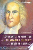 Covenant of Redemption in the Trinitarian Theology of Jonathan Edwards