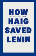 Pdf How Haig Saved Lenin Telecharger