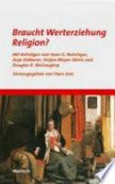 Braucht Werterziehung Religion?
