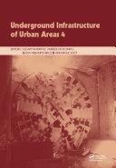Underground Infrastructure of Urban Areas 4