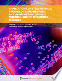 Applications of STEM (Science, Technology, Engineering and Mathematics) Tools in Microbiology of Infectious Diseases