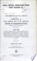 Federal Employee Administrative Hearing Rights Guarantee Act
