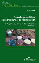 Pdf Nouvelle géopolitique de l'agriculture et de l'alimentation Telecharger