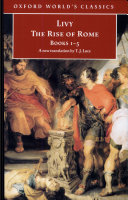 The Rise of Rome : Books One to Five