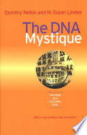 The DNA Mystique