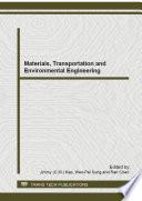 Materials  Transportation and Environmental Engineering
