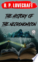 The History of the Necronomicon
