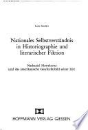 Nationales Selbstverständnis in Historiographie und literarischer Fiktion
