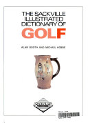 The Sackville Illustrated Dictionary of Golf