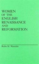 Women of the English Renaissance and Reformation