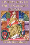 The Civilization of the Renaissance in Italy Pdf/ePub eBook