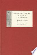 Goethe s Concept of the Daemonic