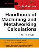 Handbook of Machining and Metalworking Calculations Pdf/ePub eBook