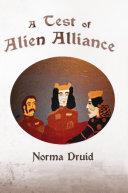 A Test of Alien Alliance