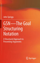 GSN - The Goal Structuring Notation Pdf/ePub eBook