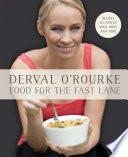 Food for the Fast Lane     Recipes to Power Your Body and Mind