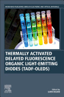 Thermally Activated Delayed Fluorescence Organic Light-Emitting Diodes (TADF-OLEDs)