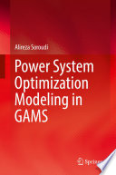 Power System Optimization Modeling in GAMS