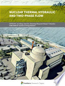 Nuclear Thermal Hydraulic and Two-Phase Flow