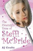 The Overnight Fame of Steffi McBride