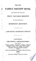 The New Family Receipt Book Containing One Thousand Truly Valuable Receipts By Maria Eliza Rundell A New Edition Considerably Improved