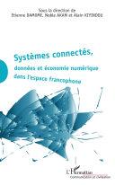Pdf Systèmes connectés, données et économie numérique dans l'espace francophone Telecharger
