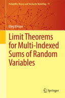 Limit Theorems for Multi-Indexed Sums of Random Variables