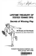 Lifetime Treasury of Tested Tennis Tips
