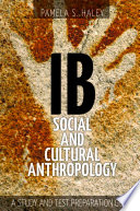 Ib Social and Cultural Anthropology Book