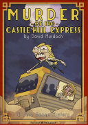 MURDER ON THE CASTLE HILL EXPRESS