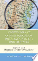 Contemporary Conversations On Immigration In The United States