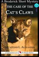 The Case of the Cat's Claws