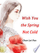 Wish You the Spring Not Cold Book