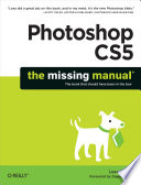 """""""Photoshop CS5: The Missing Manual"""" by Lesa Snider"""